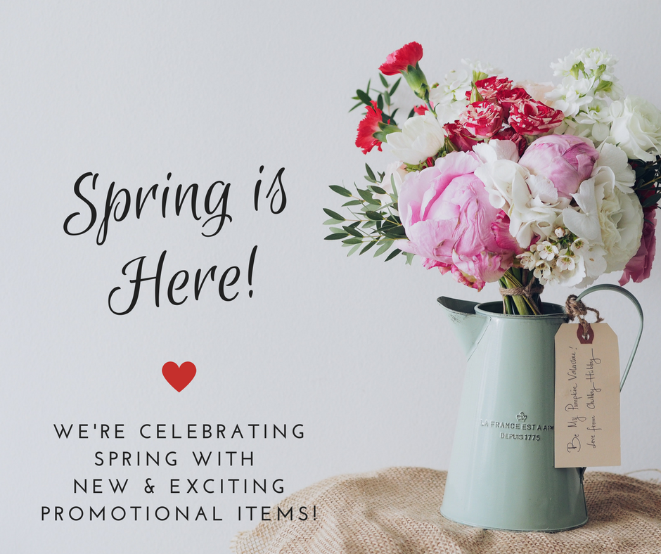 Spring is here! We're celebrating Spring with new & exciting promotional items!